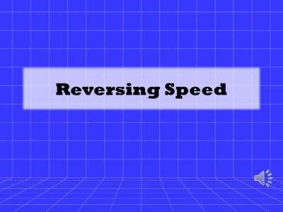 Reversing Speed Title Slide - JPEG
