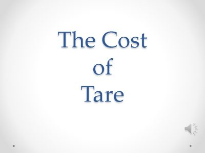 The Cost of Tare Title Slide - JPEG